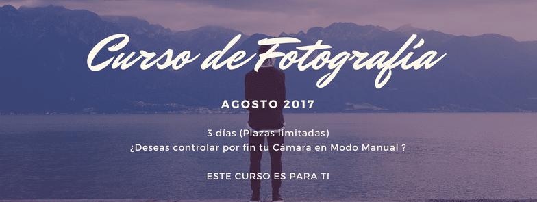 Curso de Fotografía Agosto 2017